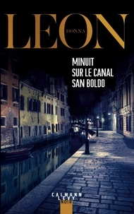 Donna Leon - Minuit sur le canal San Boldo.