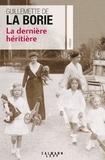 Guillemette de La Borie - La dernière héritière.