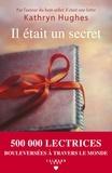 Il était un secret / Kathryn Hughes | Hughes, Kathryn