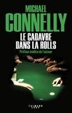 Michael Connelly - L'intégrale MC  : Le cadavre dans la Rolls.