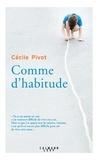 Cécile Pivot - Comme d'habitude.