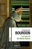Françoise Bourdon - Le secret de Belle épine.