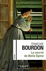 Françoise Bourdon - Le secret de Belle épine.