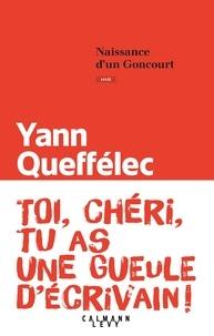 Yann Queffélec - Naissance d'un Goncourt.