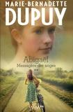 Marie-Bernadette Dupuy - Abigaël, messagère des anges Tome 2 : .