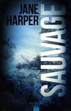 Jane Harper - Sauvage.