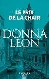 Donna Leon - Le Prix de la chair.