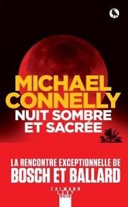 Michael Connelly - Nuit sombre et sacrée.
