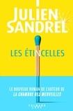 Julien Sandrel - Les étincelles.