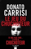 Le jeu du chuchoteur / Donato Carrisi | Carrisi, Donato (1973-....). Auteur