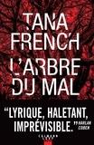 Tana French - L'arbre du mal.