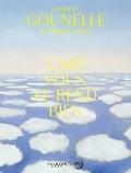 Laurent Gounelle et Camille Told - L'art vous le rend bien.