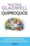 Malcolm Gladwell - Quiproquos - Savoir décrypter rapidement un inconnu.