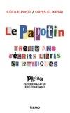 Cécile Pivot et Driss El Kesri - Le Papotin - Trente ans d'écrits libres et atypiques.