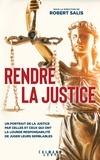 Robert Salis - Rendre la justice.