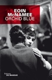 Eoin McNamee - Orchid blue.