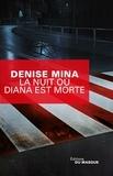 Denise Mina - La nuit où Diana est morte.