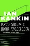 Ian Rankin - L'Ombre du tueur.