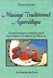 Harish Johari - Massage traditionnel ayurvédique - Enseignements indiens pour équilibrer le corps et le mental.