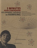 Paul Parsons et Gail Dixon - 3 minutes pour comprendre les grandes théories de Hawking.