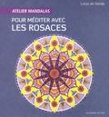 Lorys de Sende - Atelier mandalas pour méditer avec les rosaces.