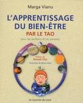 Marga Vianu - L'apprentissage du bien-être par le tao - Pour les enfants et les parents.