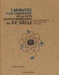 Jonathan Reynolds - 3 minutes pour comprendre les 50 faits les plus marquants du XXe siècle.