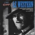 Christophe Champclaux et Linda Tahir Meriau - Le western. 1 DVD
