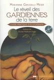 Marianne Grasselli Meier - Le réveil des gardiennes de la terre - Guide pratique d'écothérapie.