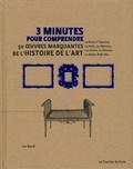 3 minutes pour comprendre 50 oeuvres marquantes de l'histoire de l'art / Lee Beard |