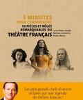 Francis Huster - 3 minutes pour comprendre 50 pièces et rôles remarquables du théâtre français.