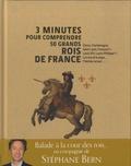 3 minutes pour comprendre 50 grands rois de France / Stéphane Bern | Bern, Stéphane (1964-....). Auteur