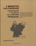 Emmanuel Pierrat - 3 minutes pour comprendre l'organisation et les règles de la justice française.