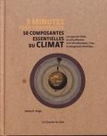 Joanna D. Haigh - 3 minutes pour comprendre 50 composantes essentielles du climat.
