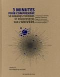 Charles Liu et Karen Masters - 3 minutes pour comprendre 50 grandes théories et découvertes sur l'univers.