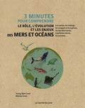 Yueng-Djern Lenn et Mattias Green - 3 minutes pour comprendre le rôle, l'évolution et les enjeux des mers et océans.