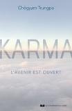 Chögyam Trungpa - Karma - L'avenir est ouvert.