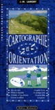 Cartographie et Orientation / Jean-Marc Lamory | Lamory, Jean-Marc (1950-....)