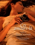 Valérie Perrin et Claude Lelouch - Ces amours-là, Un film de Claude Lelouch - Carnet de tournage. 1 DVD