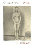 Erich Franz et Bernd Growe - Georges Seurat - Dessins.