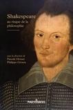 Pascale Drouet et Philippe Grosos - Shakespeare au risque de la philosophie.
