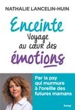 Nathalie Lancelin-Huin - Enceinte - Voyage au coeur des émotions.