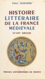 Paul Zumthor - Histoire littéraire de la France médiévale, VIe-XIVe siècles.