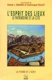 L'esprit des lieux : le patrimoine et la cité / sous la dir. de Daniel J. Grange et Dominique Poulot | Grange, Daniel J. (Directeur de publication)