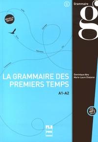 Dominique Abry et Marie-Laure Chalaron - La nouvelle grammaire des premiers temps A1-A2. 1 CD audio MP3