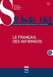 Solange Talavera-Goy et Nathalie Gardette-Tria - Le français des infirmiers - B1-B2. 1 Cédérom