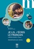 Marie Barthe et Bernadette Chovelon - Je lis, j'écris le français - Livre de l'élève.