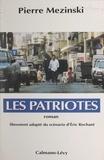 Juliette Offenberg et Pierre Mezinski - Les patriotes.