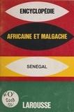 Larousse - Encyclopédie africaine et malgache - République du Sénégal.