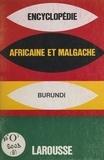 Larousse - Encyclopédie africaine et malgache - Royaume du Burundi.